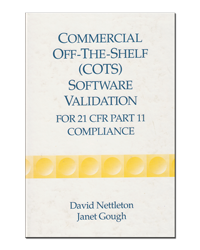 Commercial Off the Shelf COTS Software Validation